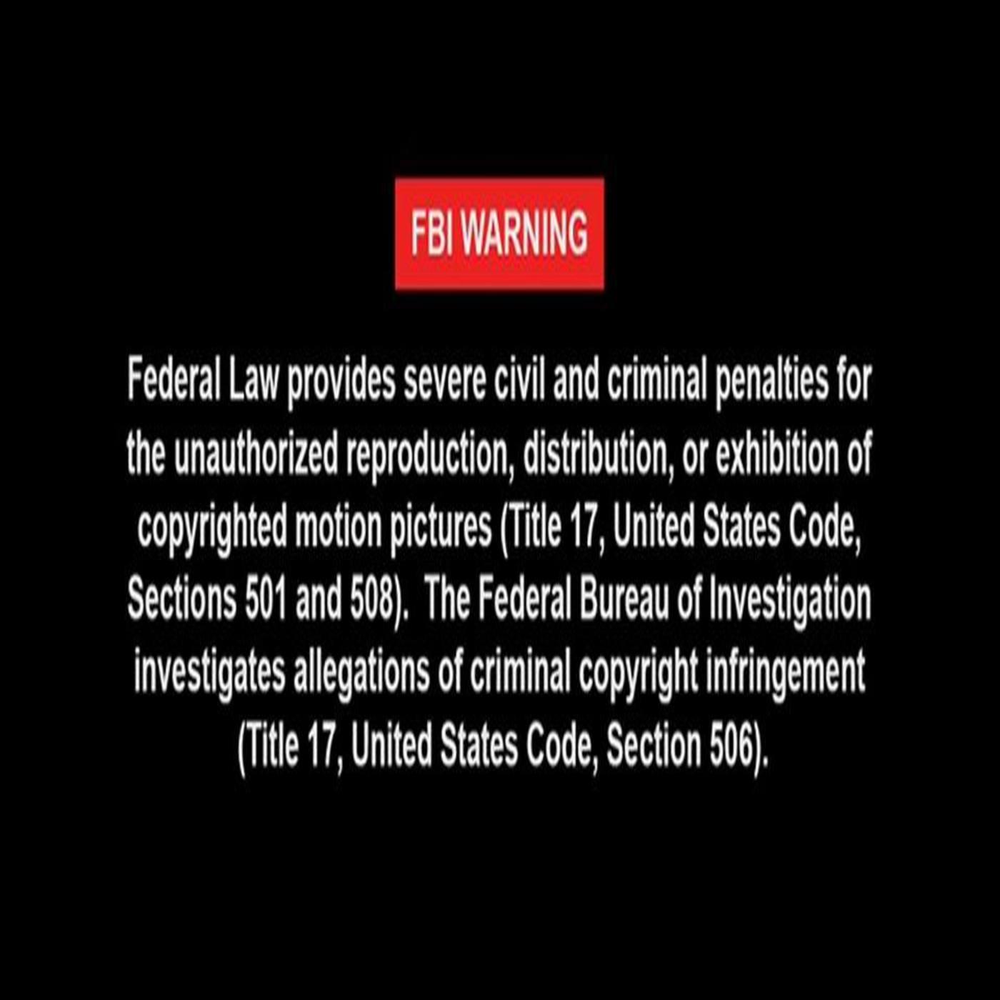 FBI Warning!!!