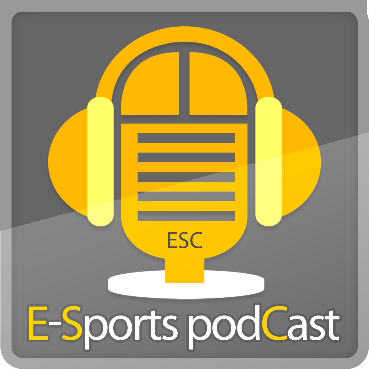 ESC(E-Sports podCast)